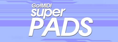 Go!MIDI-EDM-Super-Pads-Vol-1-FB