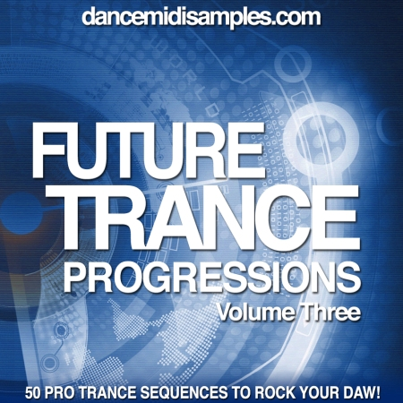 Future Trance Progressions Vol 3