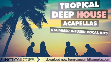 FL-TROPICAL-DEEP-HOUSE-ACAPS-600-VDVERSION