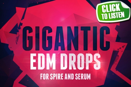 GIGANTIC-EDM-DROPS-SPIRE-PRESETS-SERUM-BANKS-600