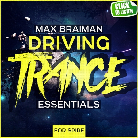MAX-BRAIMAN-DRIVING-TRANCE-ESSENTIALS-FOR-SPIRE-800.jpg