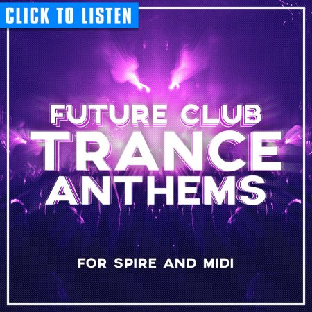 MW_FUTURE-CLUB-TRANCE-ANTHEMS-FOR-REVEAL-SPIRE-PRESETS-AND-MIDI-800