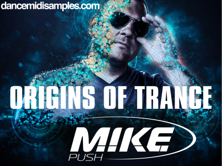 M.I.K.E. Push: Origins of Trance Sample Pack