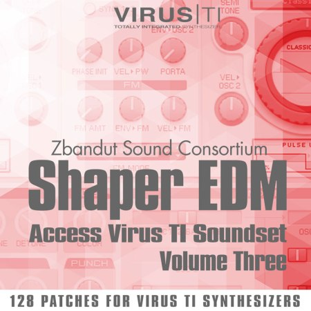 Access Virus TI Presets - Shaper EDM Vol 3