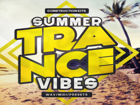 Download 'Summer Trance Vibes' Incl. WAV Loops, MIDI & Reveal Spire Presets