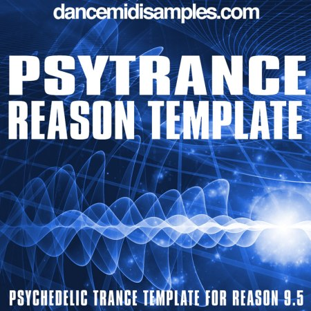 Psytrance Template for Reason 9.5