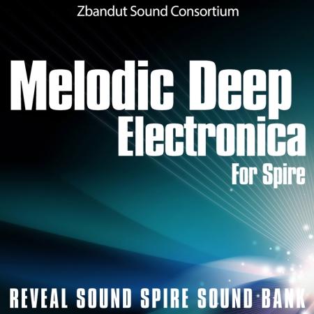 Get Deep, Melodic Reveal Spire VST Presets