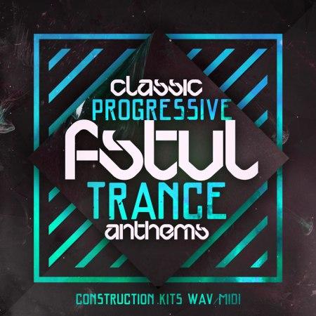 Classic Progressive FSTVL Trance Anthems Sample Pack - WAV / MIDI / Spire Presets